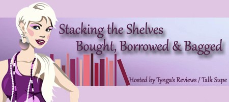 Stacking The Shelves / Bought Borrowed & Bagged - (un)Conventional Bookviews