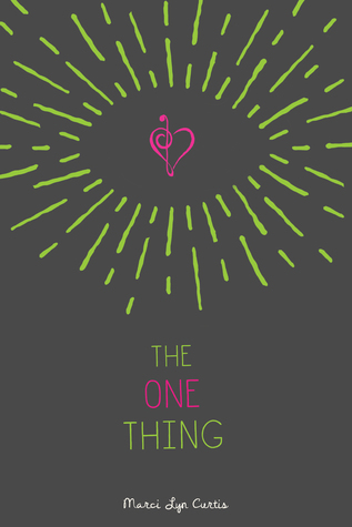 Review: The One Thing – Marci Lyn Curtis