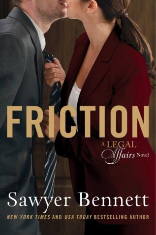 Friction by Sawyer Bennett