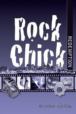 Rock Chick Redemption by Kristen Ashley