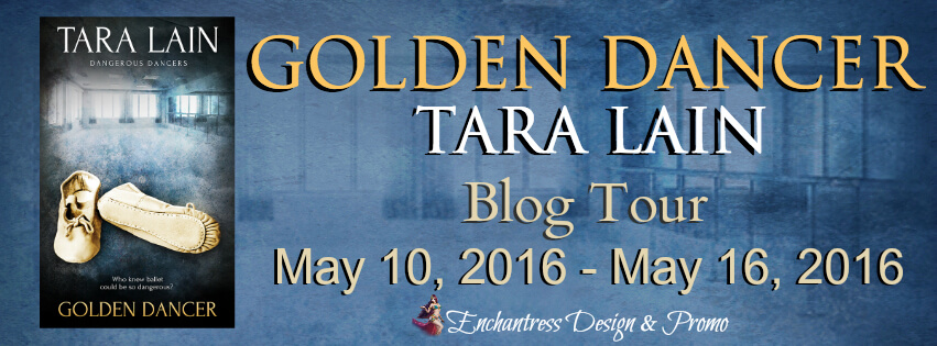 Blogtour Review : Golden Dancer – Tara Lain