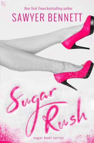 Sugar Rush by Sawyer Bennett