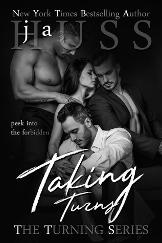 Taking Turns by J. A. Huss