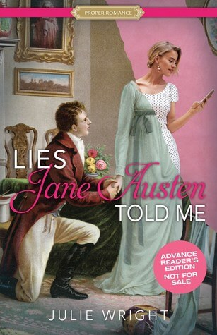Lies Jane Austen Told Me