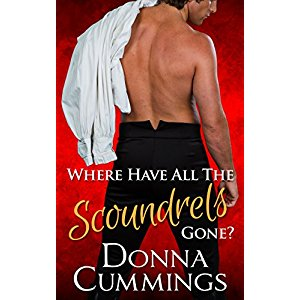 Where Have All the Scoundrels Gone? by Donna Cummings
