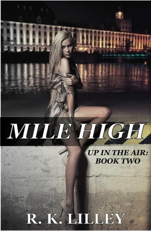Mile High by R. K. Lilley