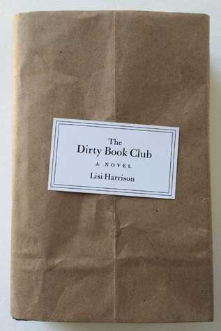 The Dirty Book Club by Lisi Harrison