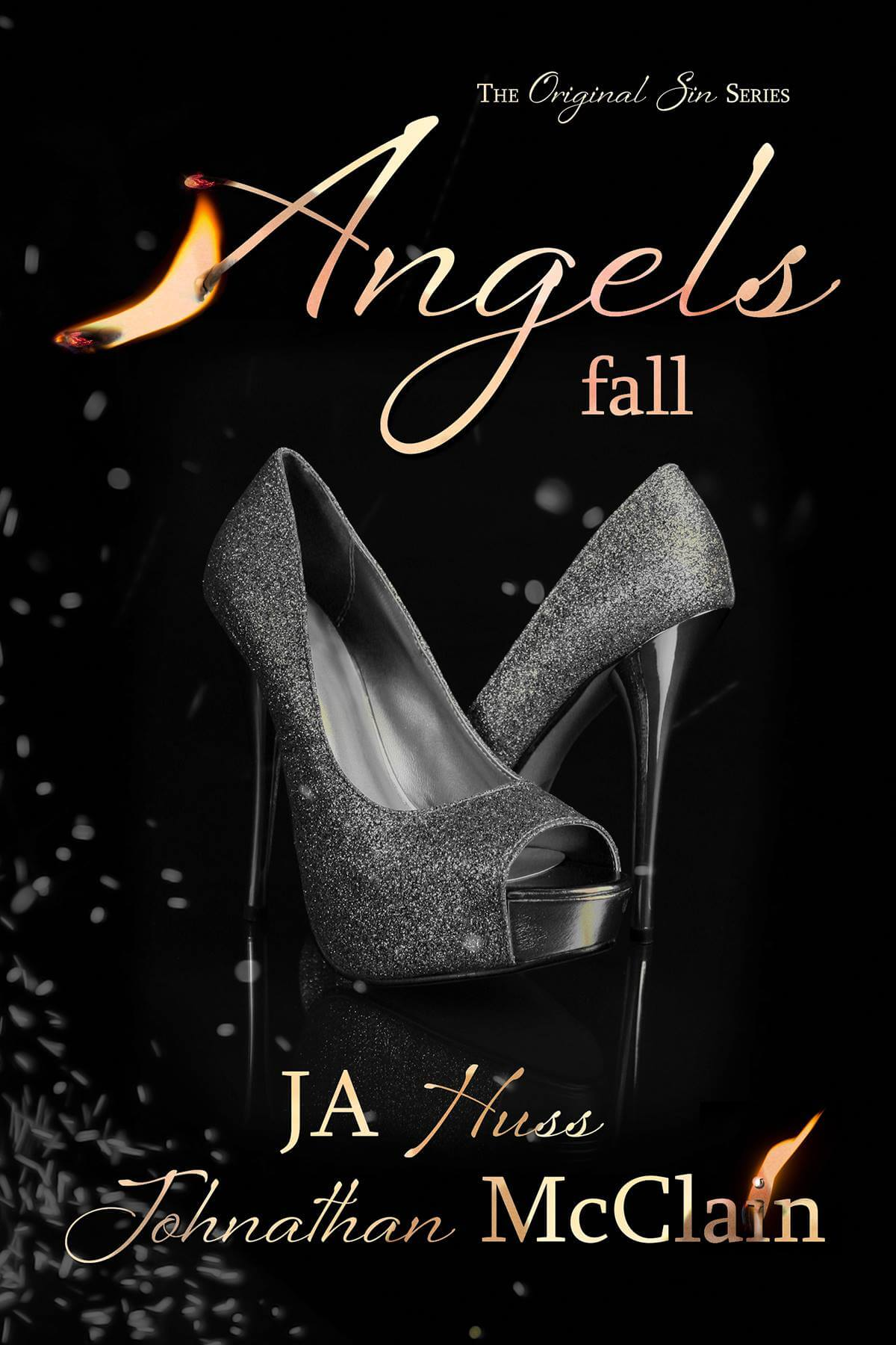 Angels Fall by J. A. Huss, Johnathan McClain