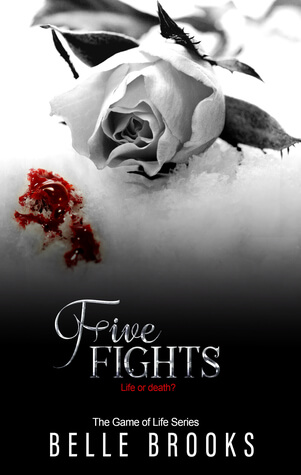 Five Fights by Belle Brooks