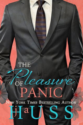The Pleasure of Panic by J. A. Huss