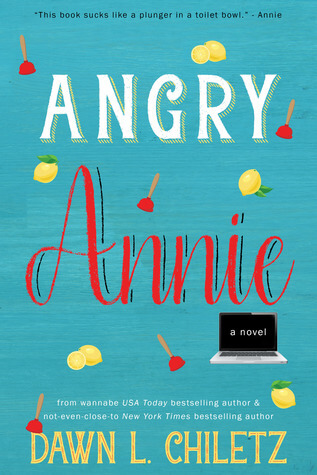 Angry Annie by Dawn L. Chiletz