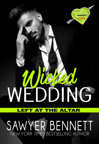 Wicked Wedding by Sawyer Bennett