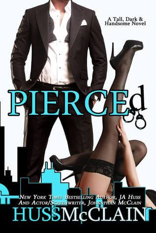 Pierced by J. A. Huss, Johnathan McClain