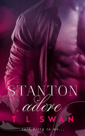 Stanton Adore by T.L. Swan