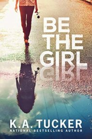 Be The Girl cover - (un)Conventional Bookworms - Weekend Wrap-up