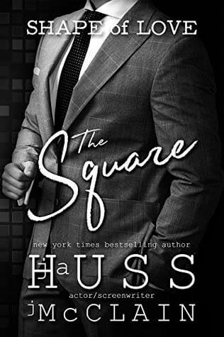 The Square by J. A. Huss, Johnathan McClain
