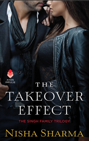 The Takeover Effect by Nisha Sharma