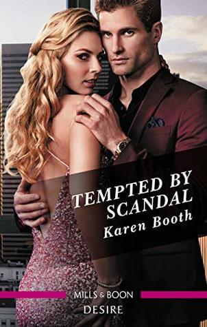 Tempted by Scandal by Karen Booth