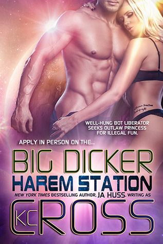 Big Dicker by J. A. Huss, K.C. Cross