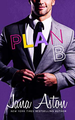 Plan B by Jana Aston