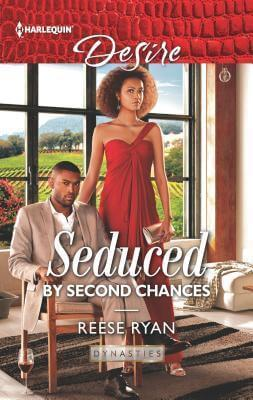 Seduced by Second Chances by Reese Ryan