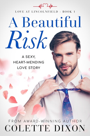 A Beautiful Risk by Colette Dixon