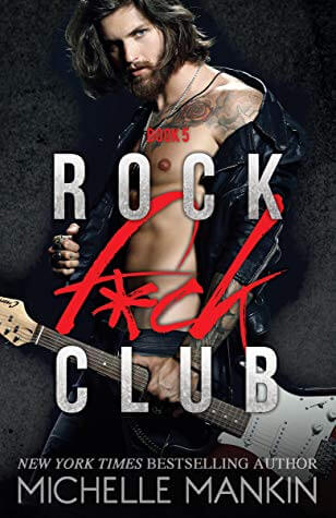 Rock F*ck Club #5 by Michelle Mankin