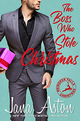 The Boss Who Stole Christmas by Jana Aston