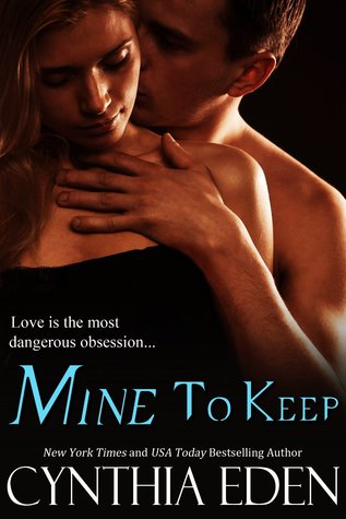 Mine to Keep by Cynthia Eden