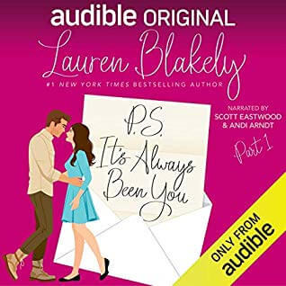 P.S. It's Always Been You Part 1 by Lauren Blakely