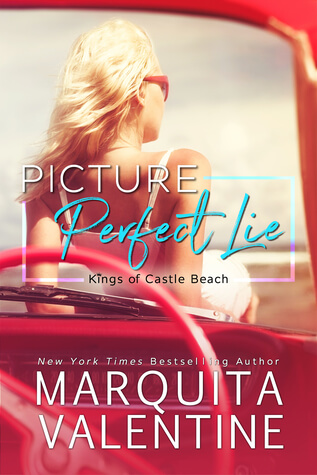 Picture Perfect Lie by Marquita Valentine