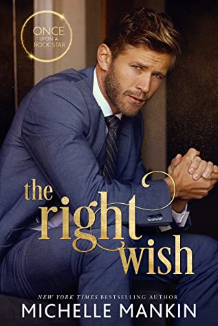 The Right Wish by Michelle Mankin