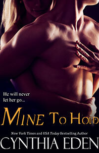 Mine to Hold by Cynthia Eden