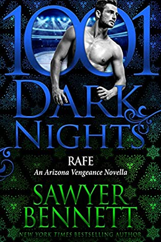 Rafe by Sawyer Bennett