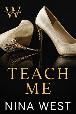Teach Me by Nina West