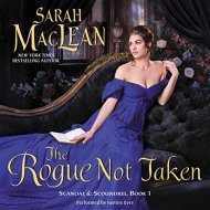 Audio Review ~ The Rogue Not Taken ~ Sarah MacLean, Justine Eyre