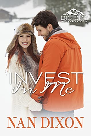 Invest in Me by Nan Dixon