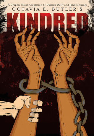 Kindred: A Graphic Novel Adaptation by Damian Duffy, John Jennings, Octavia Butler