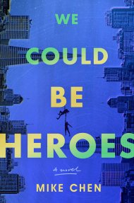 We Could Be Heroes cover - (un)Conventional Bookworms - Weekend Wrap-up