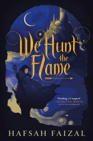 We Hunt the Flame cover - (un)conventional Bookworms - Weekend Wrapup