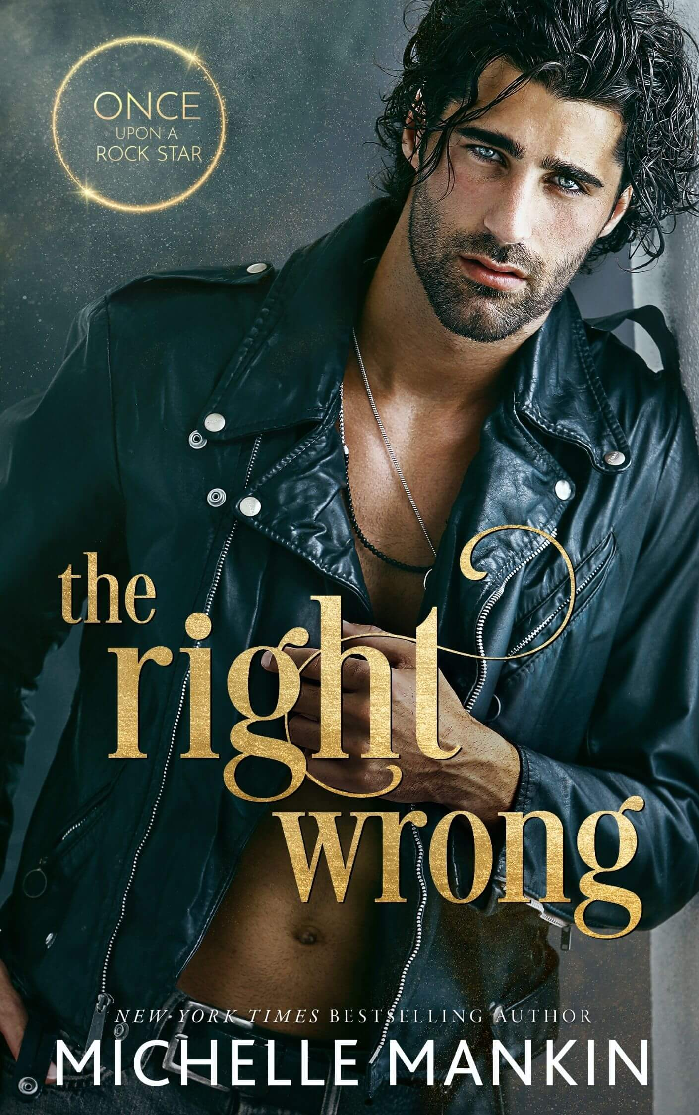 The Right Wrong by Michelle Mankin